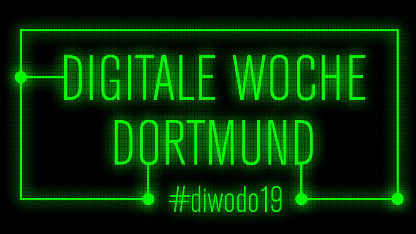 Digitale Woche Dortmund 2019 #diwodo19