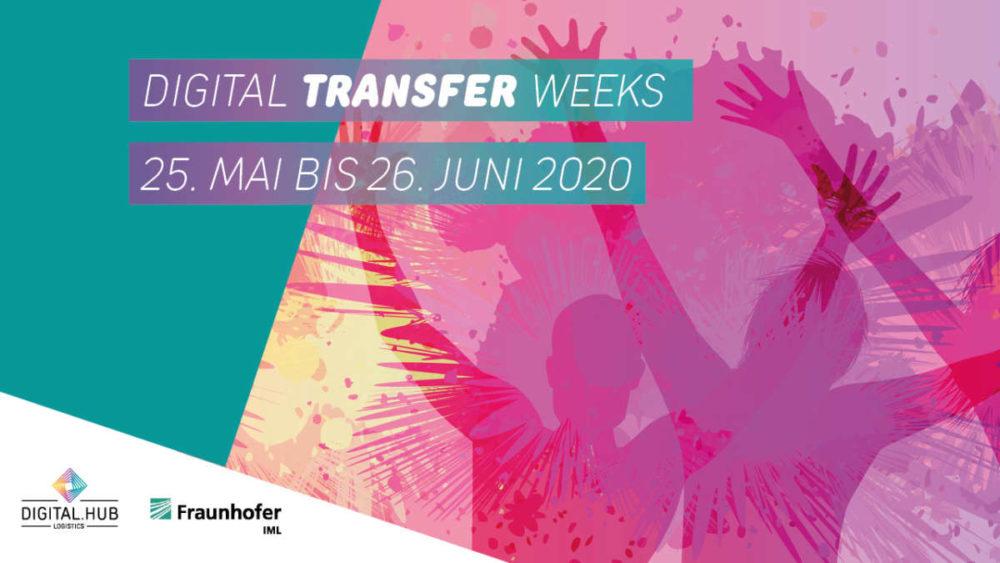 Digital Transfer Weeks – 25.05.-26.06.2020